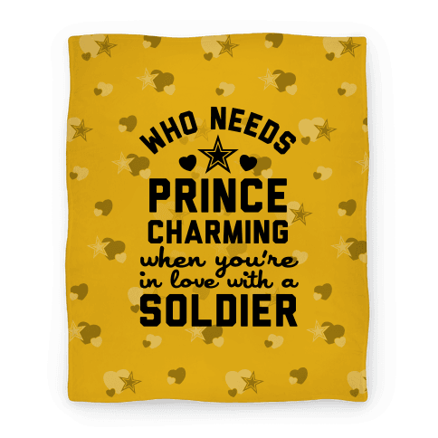 Who Needs Prince Charming? (Army) (Blanket)