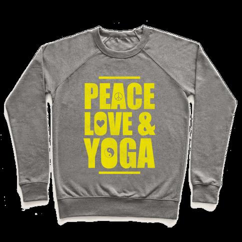 Peace Love Yoga Pullover