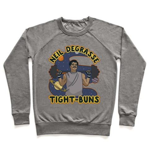 Neil deGrasse Tight-Buns Pullover