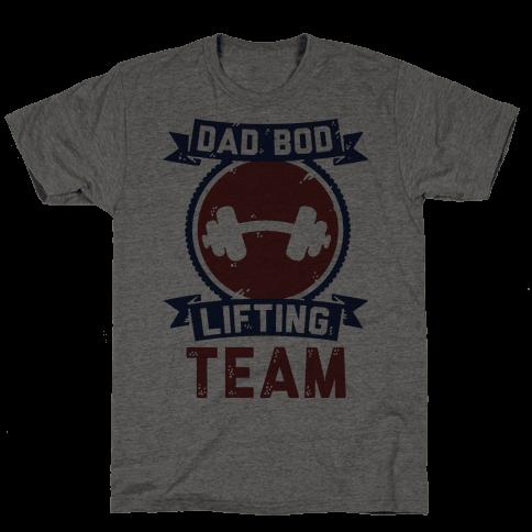 Dad Bod Lifting Team Tee