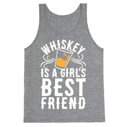 Whiskey Is A Girl's Best Friend Tank Top