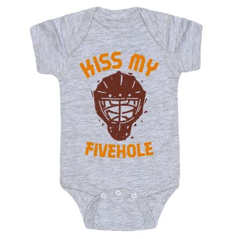Kiss My Fivehole Baby Onesy