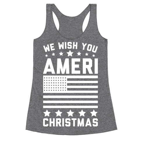 We Wish You AmeriChristmas Racerback Tank Top