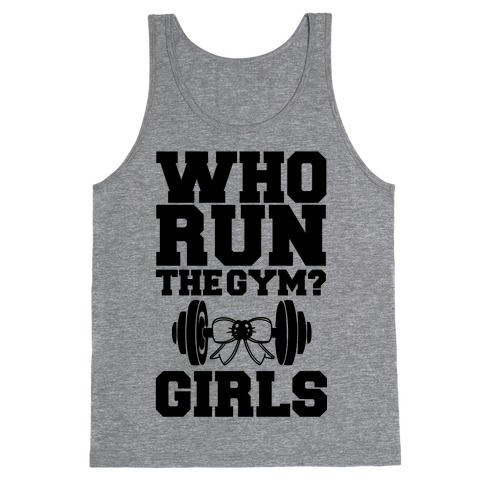 Girls Run the Gym Tank Top