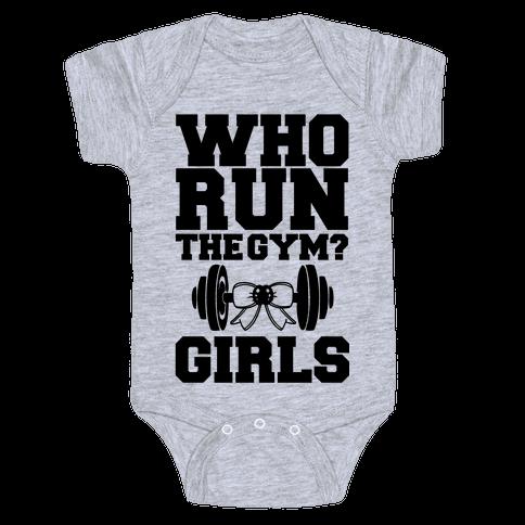 Girls Run the Gym Baby Onesy