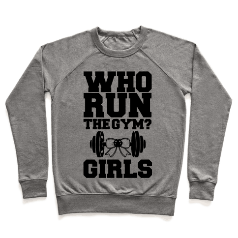 Girls Run the Gym Pullover
