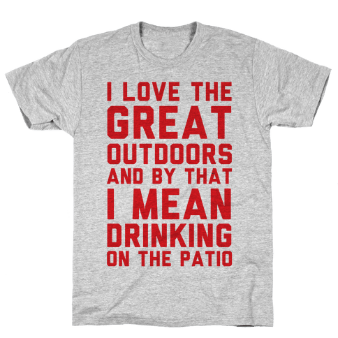 I Love The Great Outdoors Mens T-Shirt