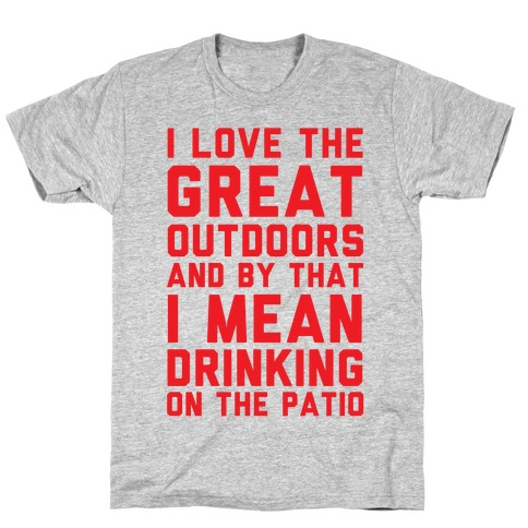 I Love The Great Outdoors T-Shirt