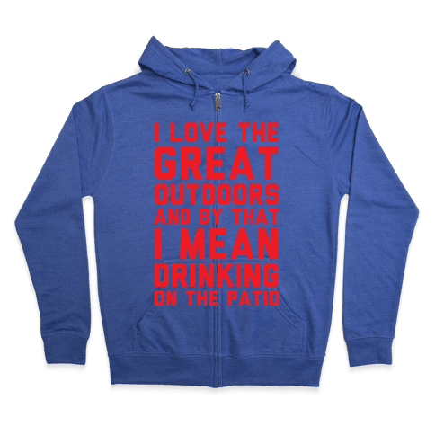 I Love The Great Outdoors Zip Hoodie