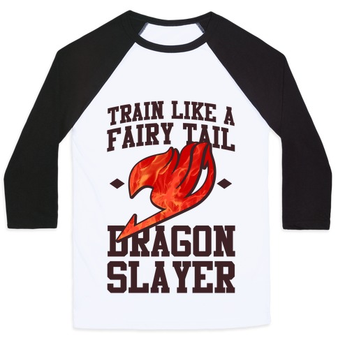 Train Like a Fairy Tail Dragon Slayer (Natsu) Baseball Tee