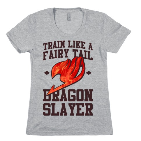 Train Like a Fairy Tail Dragon Slayer (Natsu) Womens T-Shirt
