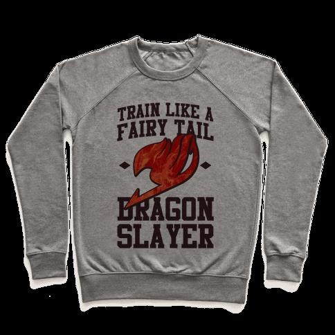 Train Like a Fairy Tail Dragon Slayer (Natsu) Pullover