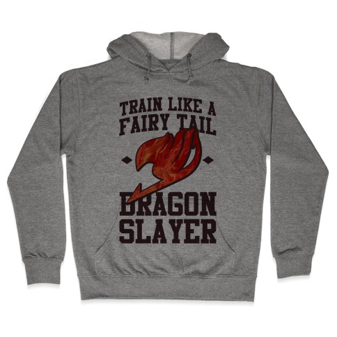 Train Like a Fairy Tail Dragon Slayer (Natsu) Hooded Sweatshirt