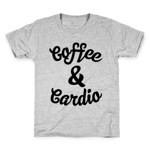 Coffee & Cardio Kids T-Shirt