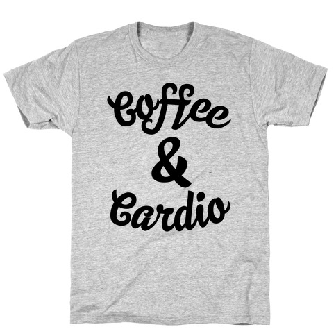 Coffee & Cardio T-Shirt