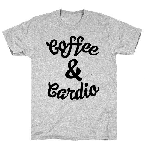 Coffee & Cardio Mens T-Shirt