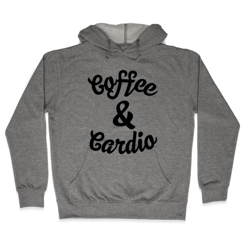 Coffee & Cardio Hooded Sweatshirt