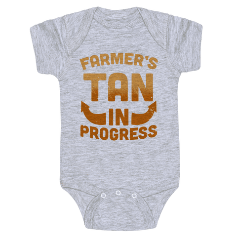 Farmer's Tan In Progress Baby Onesy