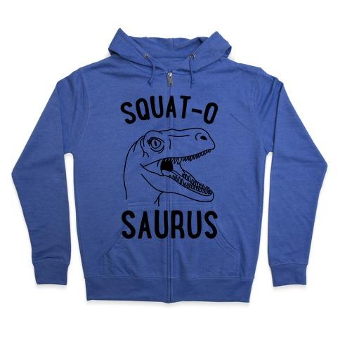 Squat-O-Saurus Zip Hoodie