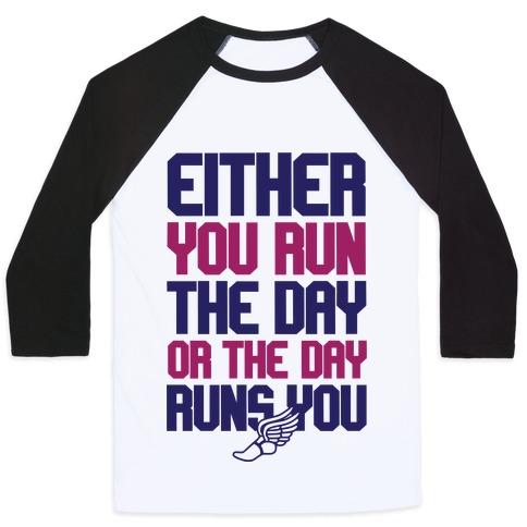 Run The Day Baseball Tee