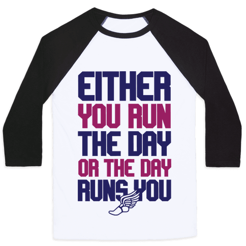 Run The Day Baseball Tee