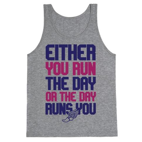 Run The Day Tank Top