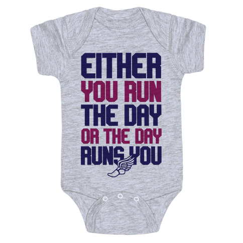 Run The Day Baby Onesy