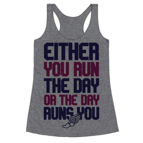 Run The Day Racerback Tank Top