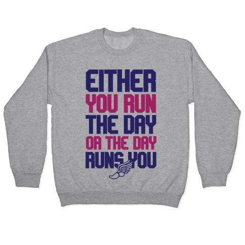 Run The Day Pullover