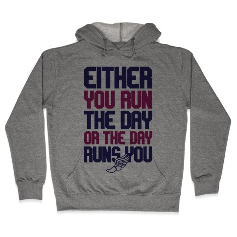 Run The Day Hooded Sweatshirt