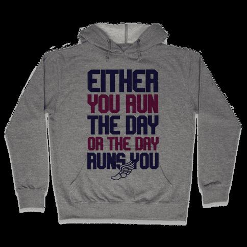 Run The Day Hooded Sweatshirt