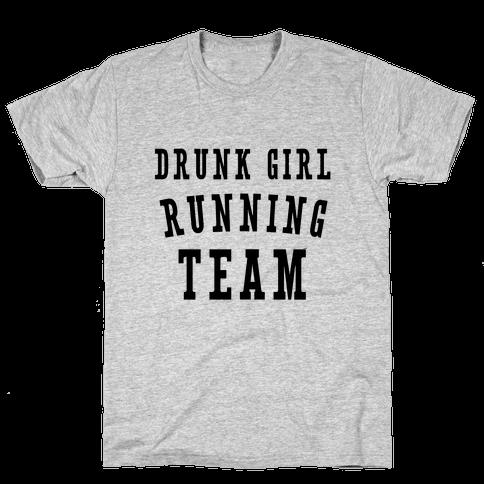 Drunk Girl Running Team Mens T-Shirt