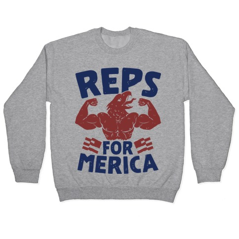 Reps For 'Merica Pullover