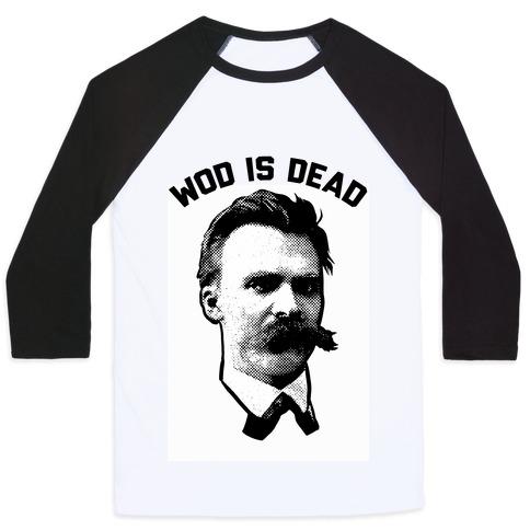 WOD is Dead Baseball Tee
