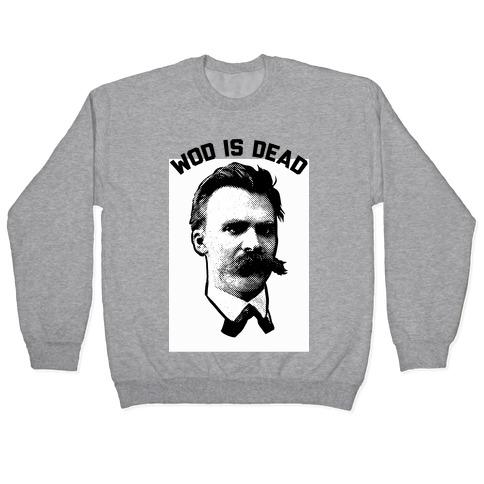 WOD is Dead Pullover