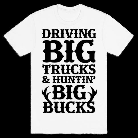 Driving Big Trucks & Huntin' Big Bucks