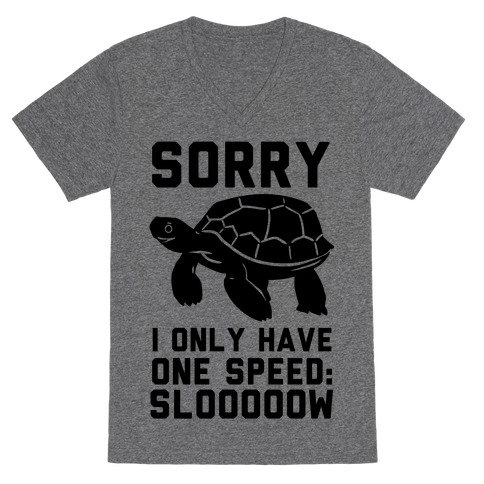 I Only Have One Speed V-Neck Tee Shirt