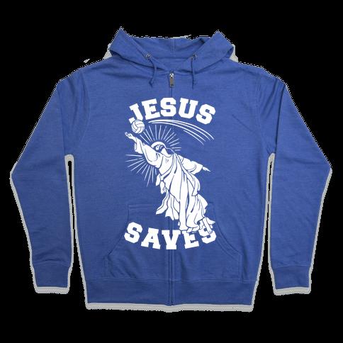 Jesus Saves (Volleyball) Zip Hoodie