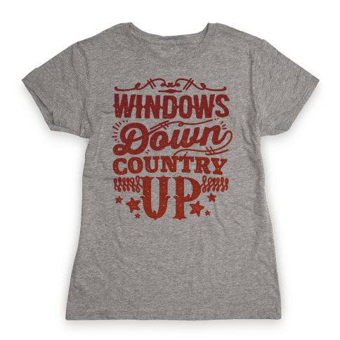 Windows Down Country Up Womens T-Shirt