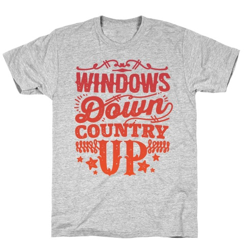 Windows Down Country Up T-Shirt