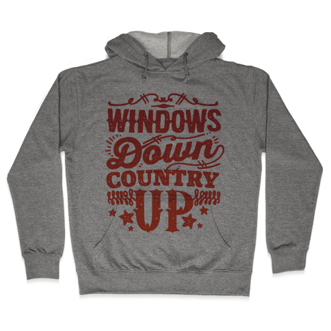 Windows Down Country Up Hooded Sweatshirt