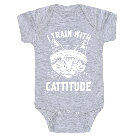 I Train With Cattitude Baby Onesy
