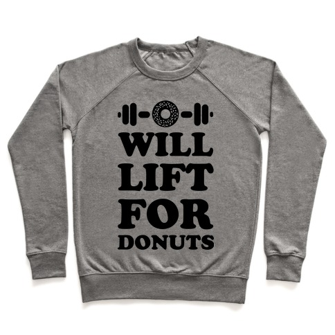 Will Lift For Donuts Pullover