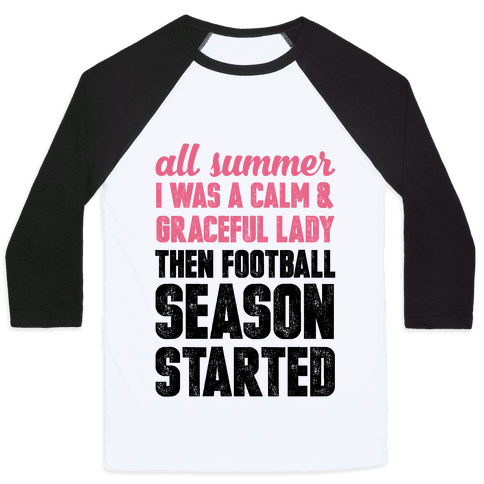 ...Then Football Season Started Baseball Tee