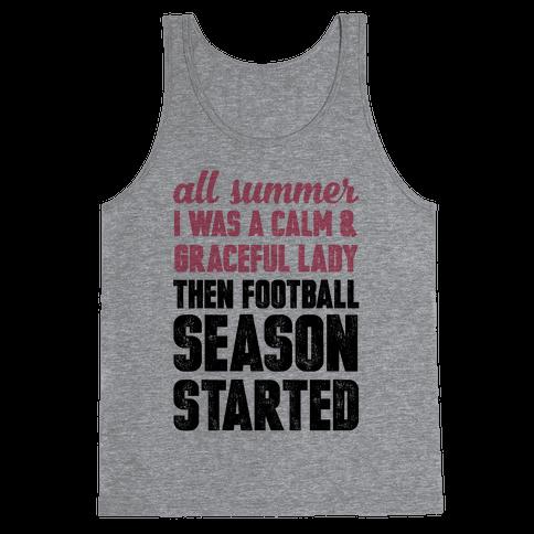 ...Then Football Season Started Tank Top