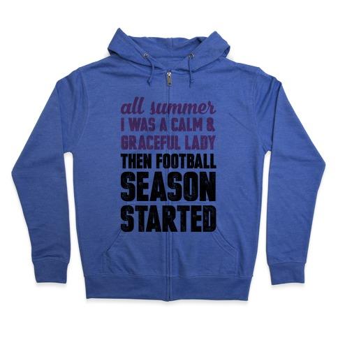 ...Then Football Season Started Zip Hoodie