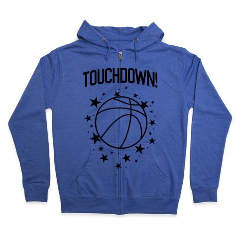 Touchdown! Zip Hoodie