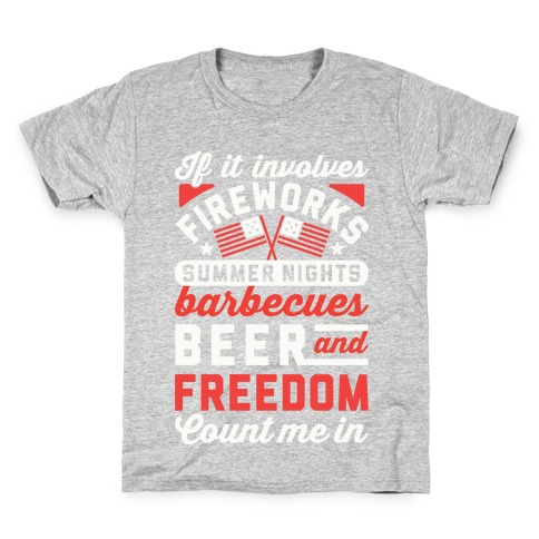 c28add71d If It Involves Fireworks Count Me In Kids T-Shirt
