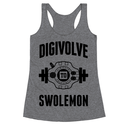 Digivolve to Swolemon! Racerback Tank Top