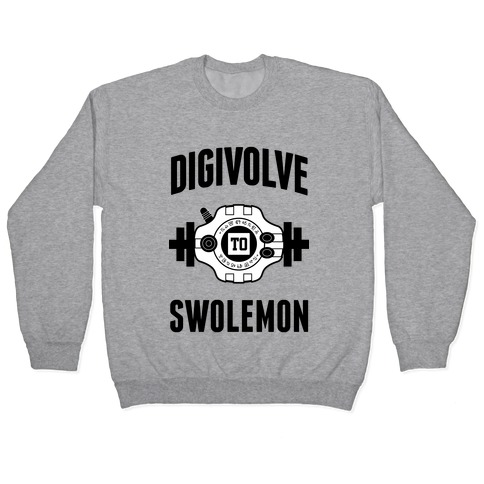 Digivolve to Swolemon! Pullover